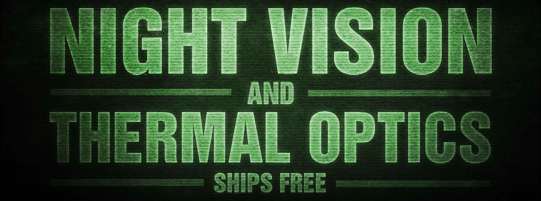 Night Vision & Thermal Optics