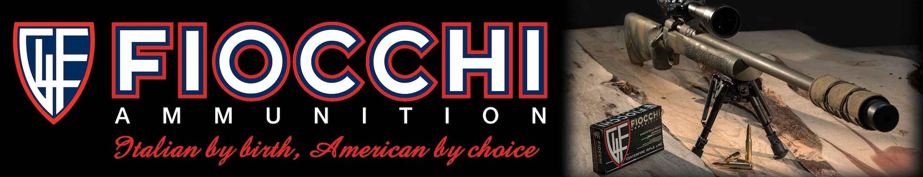 Fiocchi Ammunition – Italian by birth, American by choice.