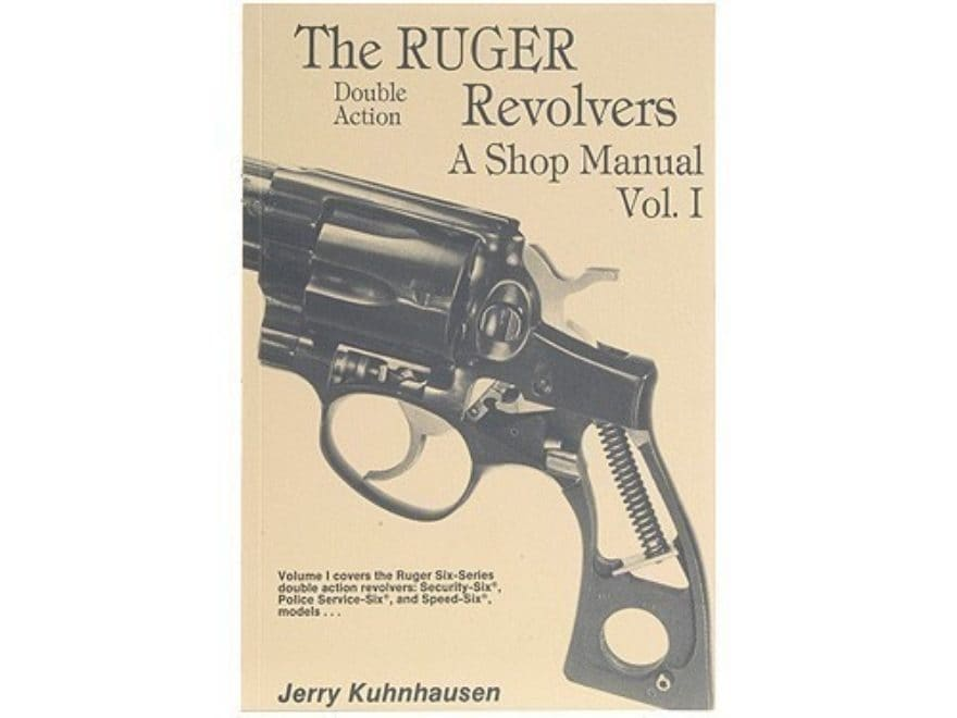 """The Ruger Double Action Revolvers: A Shop Manual Volume 1"" Book by Jerry Kuhnhausen"