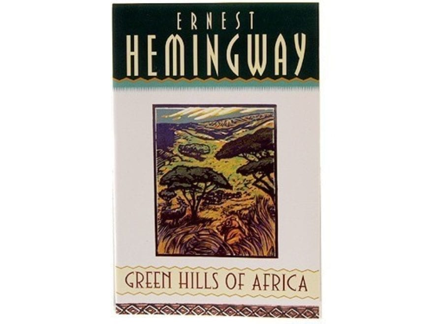 """Green Hills of Africa"" Book by Ernest Hemingway"