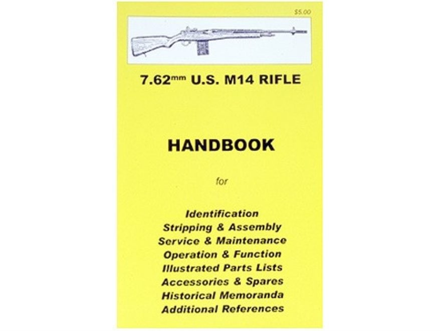 """7.62mm M14 Rifle"" Handbook"