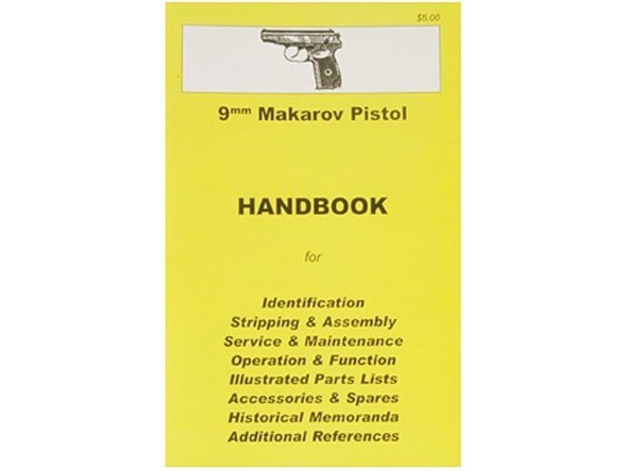 9mm Makarov Pistol Handbook