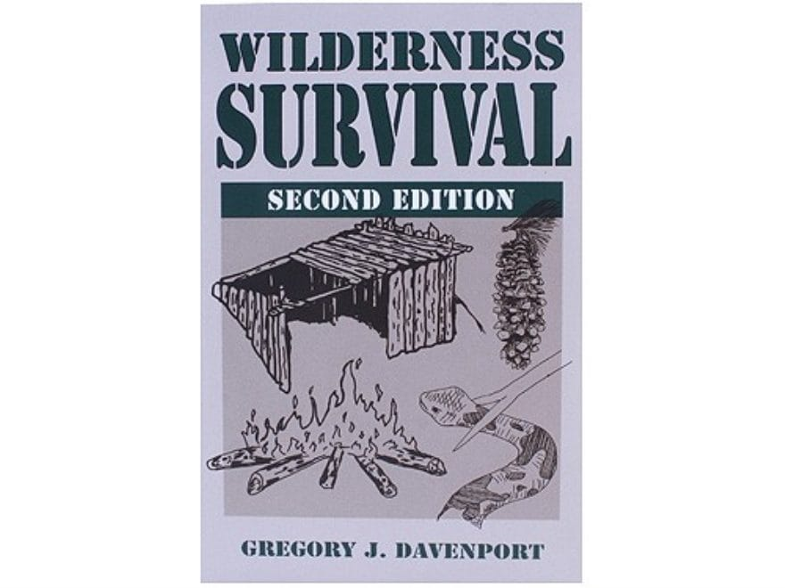 """""""Wilderness Survival, 2nd Edition"""" Book by Gregory J. Davenport"""