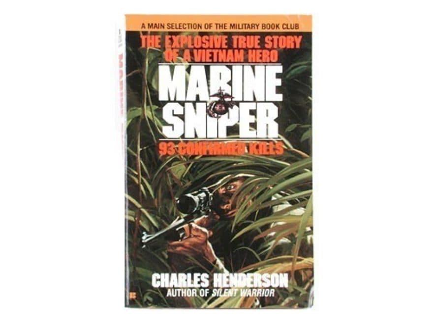 """Marine Sniper: The Explosive True Story of a Vietnam Hero, 93 Confirmed Kills"" Book by..."