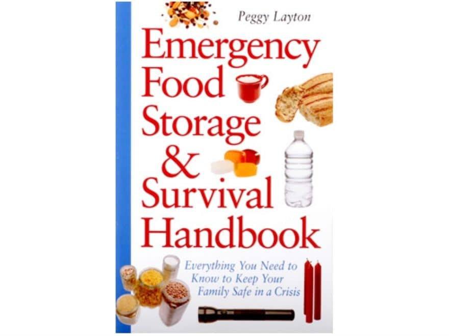 Emergency Food Storage and Survival Handbook by Peggy Layton
