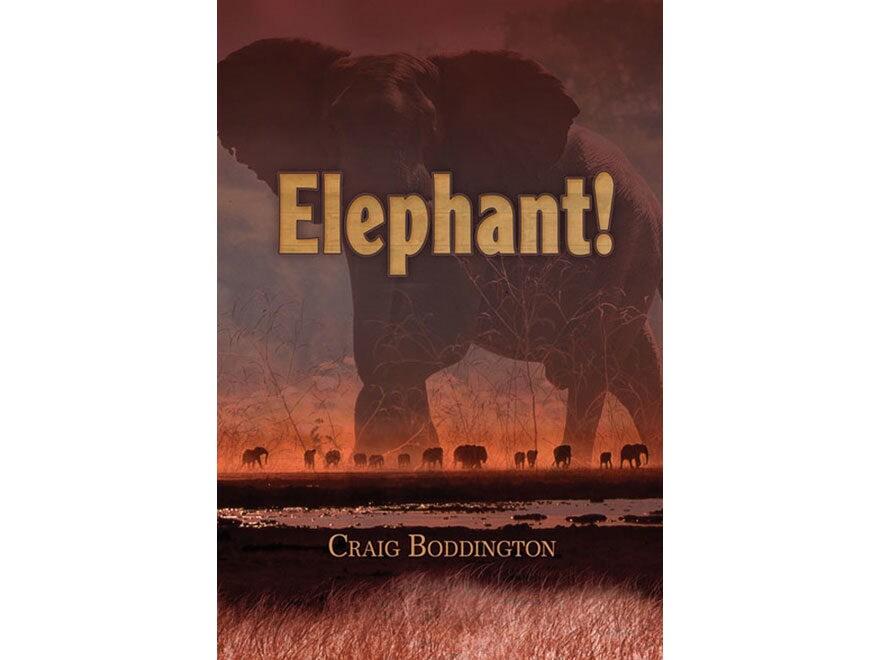Elephant! by Craig Boddington