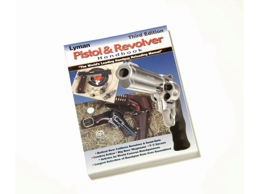 Lyman Pistol and Revolver: Reloading Handbook: Third Edition Reloading Manual