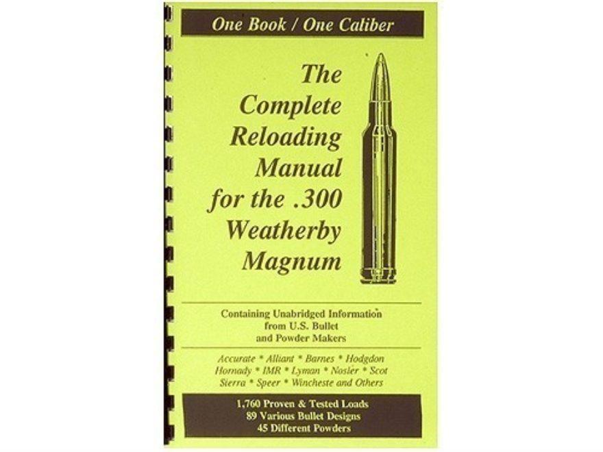 "Loadbooks USA ""300 Weatherby Magnum"" Reloading Manual"