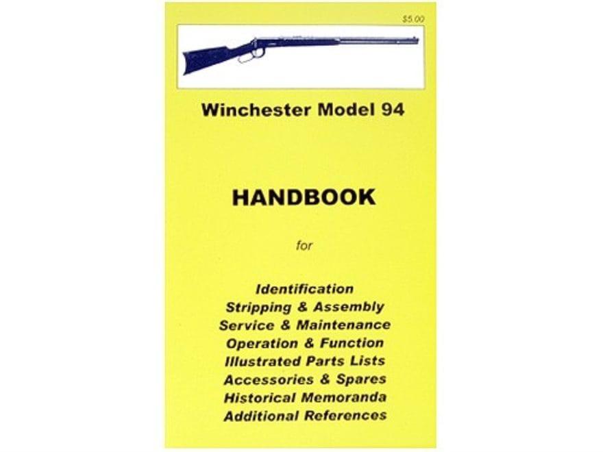 """Winchester Model 94 Rifle & Carbine"" Handbook"