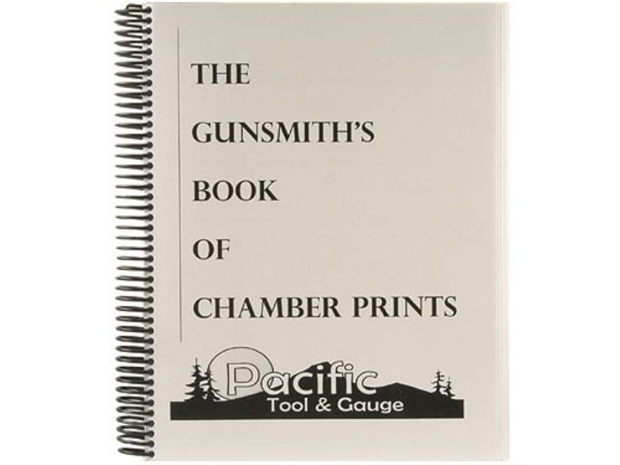 The Gunsmith's Book of Chamber Prints by Dave Kiff