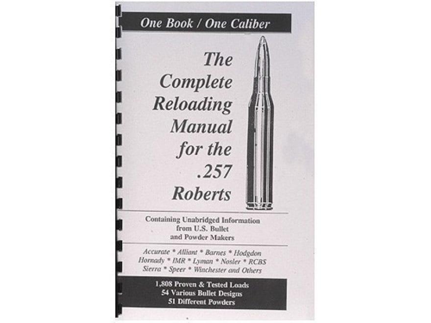 "Loadbooks USA ""257 Roberts"" Reloading Manual"