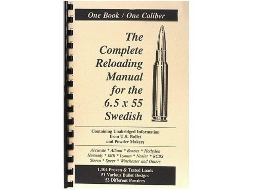 "Loadbooks USA ""6.5x55mm Swedish Mauser"" Reloading Manual"