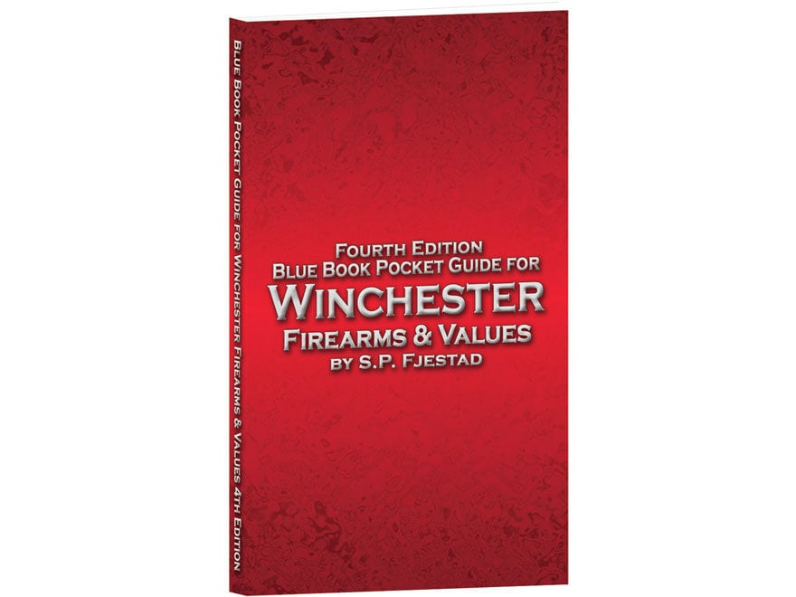 Blue book pocket guide for winchester firearms & values 5th.
