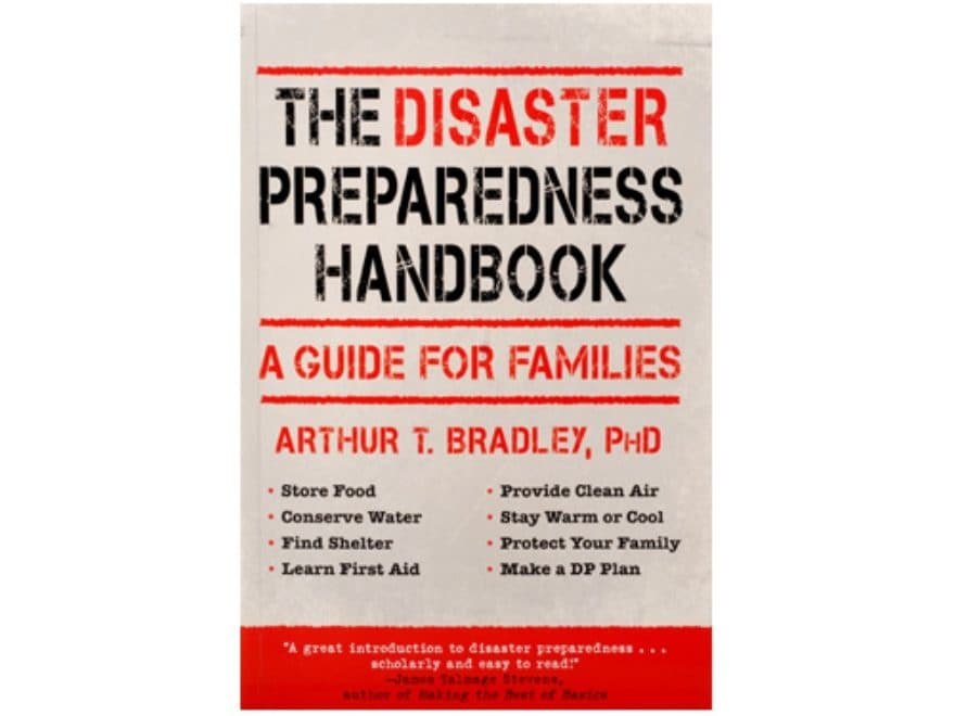 """The Disaster Prepardness Handbook: A Guide for Families"" Book by Arthur Bradley"