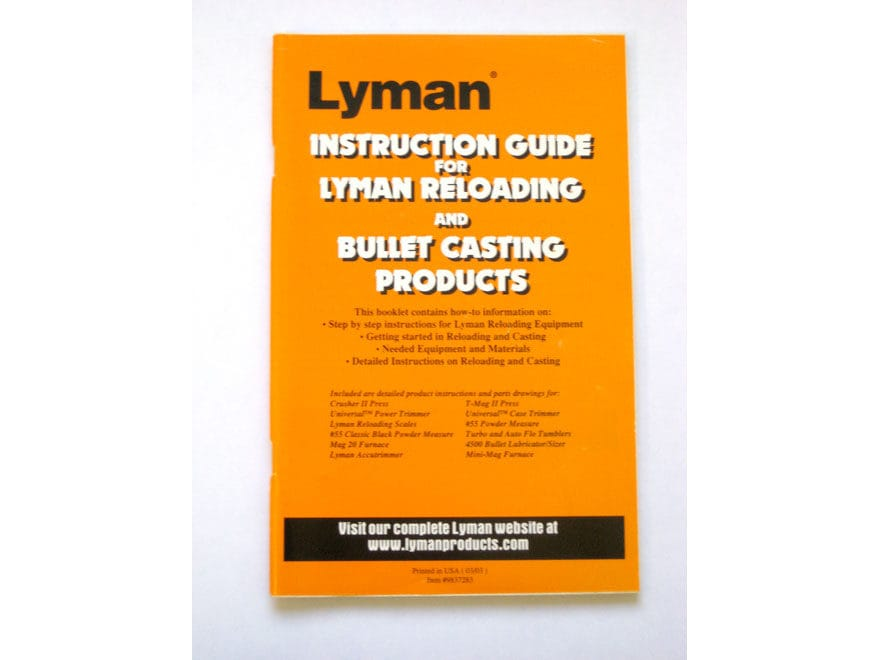 Lyman Metallic Reloading and Cast Bullet Users Guide