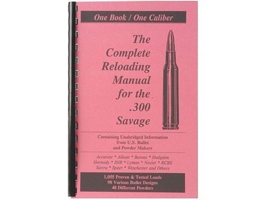 "Loadbooks USA ""300 Savage"" Reloading Manual"