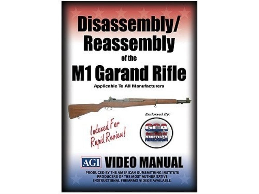 "American Gunsmithing Institute (AGI) Disassembly and Reassembly Course Video ""M1 Garand..."