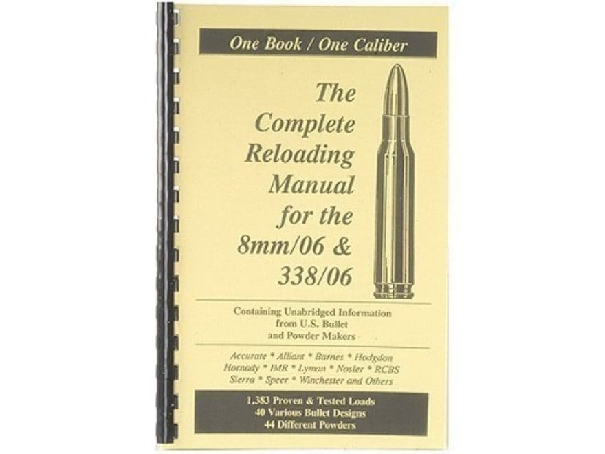 """Loadbooks USA """"8mm-06 Springfield and 338-06 A-Square"""" Reloading Manual"""
