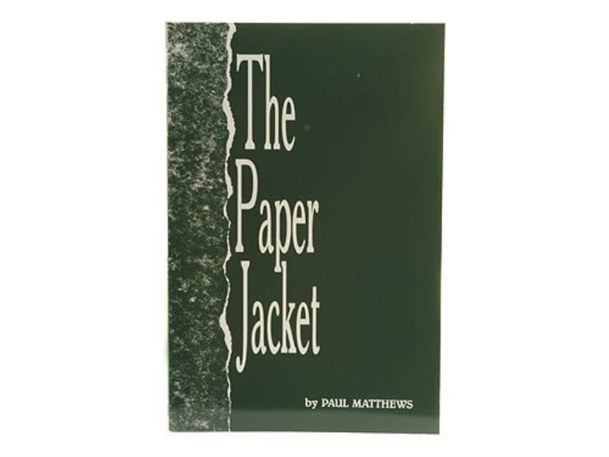 The Paper Jacket by Paul A. Matthews