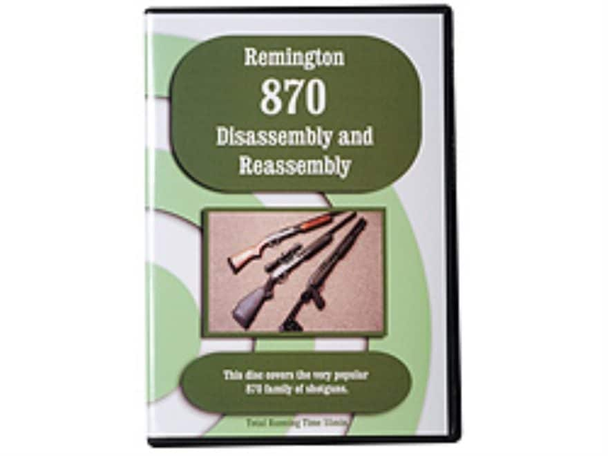 """Remington 870 Disassembly & Reassembly"" DVD"