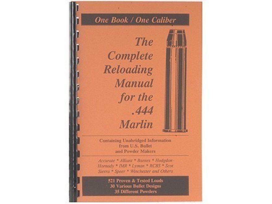 "Loadbooks USA ""444 Marlin"" Reloading Manual"
