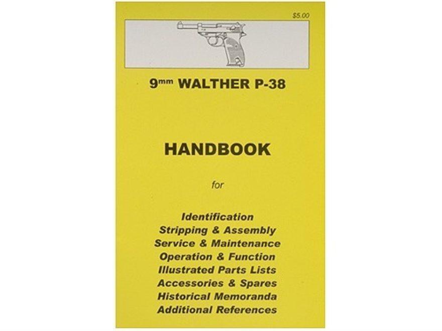 9mm Walther P-38 Pistol Handbook