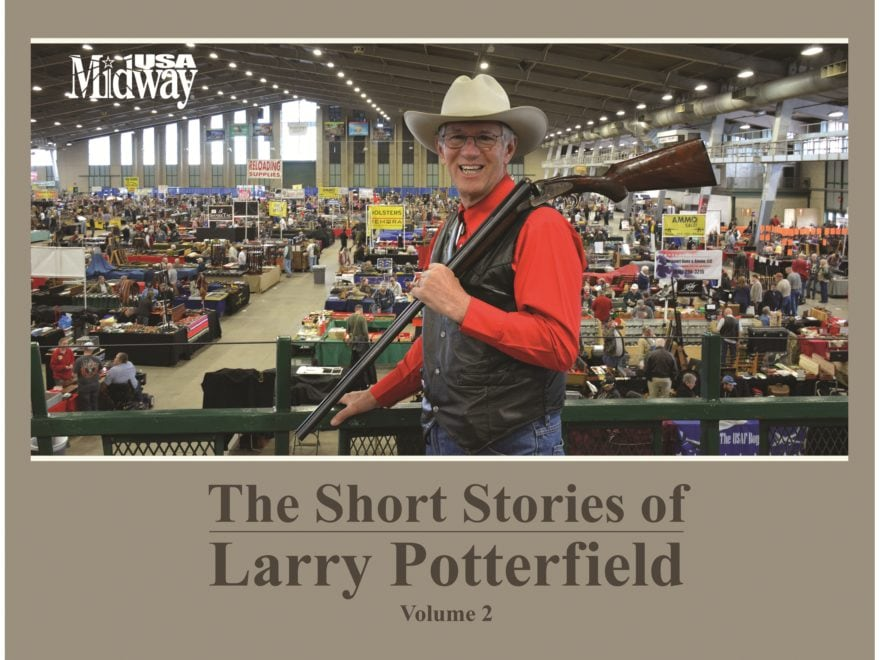 MidwayUSA Coffee Table Book The Short Stories of Larry Potterfield Volume 2