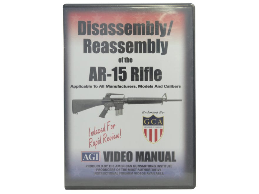 "American Gunsmithing Institute (AGI) Disassembly and Reassembly Course Video ""AR-15 Rif..."