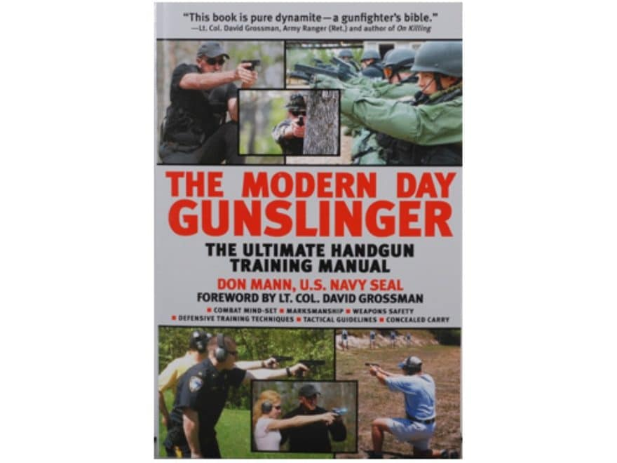 """Modern Day Gunslinger"" Book By Don Mann"