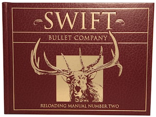 Swift Reloading Manual: Number Two