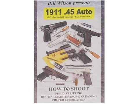 """Wilson Combat Video """"How to Shoot, Clean and Maintain: 1911 .45 Auto"""" DVD"""