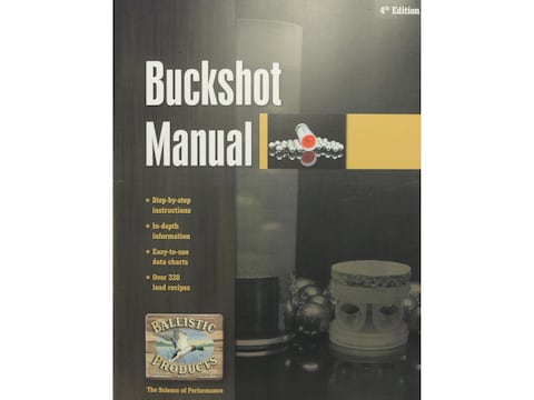 Ballistic Products Buckshot Loading 4th Edition Reloading Manual