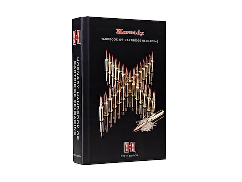 Hornady Handbook of Cartridge Reloading: 10th Edition Reloading Manual