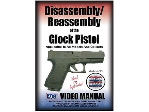 "American Gunsmithing Institute (AGI) Disassembly and Reassembly Course Video ""Glock Pis..."