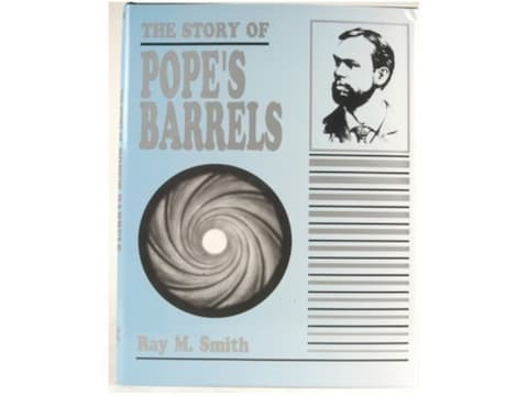 The Story of Pope's Barrels by Ray M. Smith