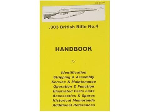 .303 British SMLE Rifle No. 4 Handbook