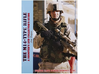 The M14-Type Rifle: A Shooter's and Collector's Guide, 3rd Edition by Joe Poyer