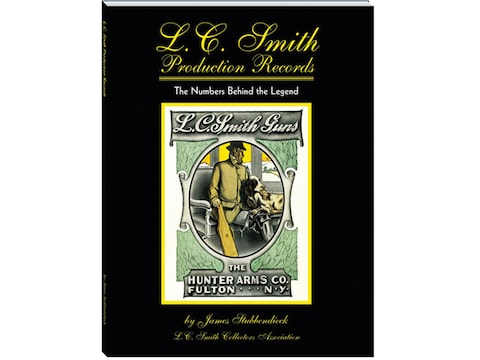 L.C. Smith Production Records: The Numbers Behind the Legend