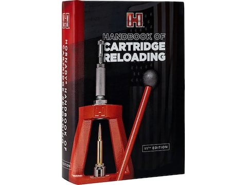 Hornady Handbook of Cartridge Reloading: 11th Edition Reloading Manual