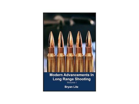 Modern Advancements in Long Range Shooting Volume 1 by Bryan Litz