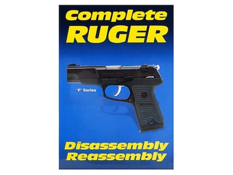 """Gun Video """"Complete Disassembly & Reassembly: Ruger P Series Pistols"""" DVD"""