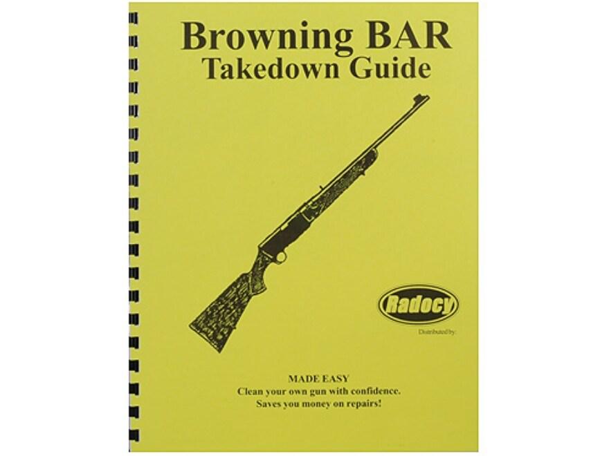 Disassembly//Reassembly Manual Browning BAR Rifle