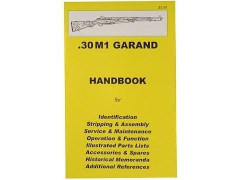 .30 M1 Garand Rifle Handbook