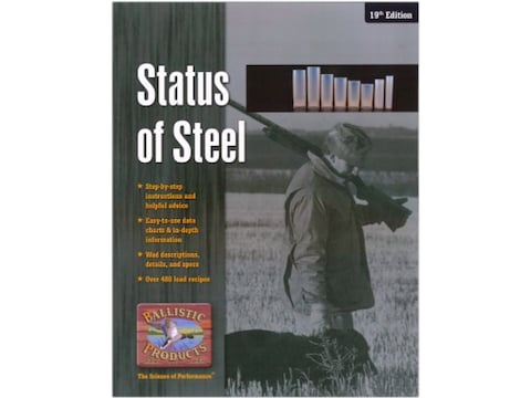 Ballistic Products Status of Steel: Handloading Steel Shot: 14th Edition Shotshell Relo...