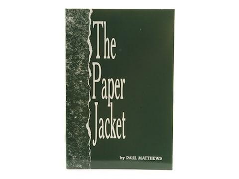 The Paper Jacket by Paul A. Matthews