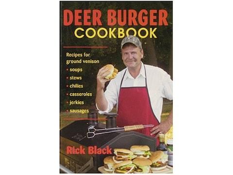 Deer Burger Cookbook by Rick Black