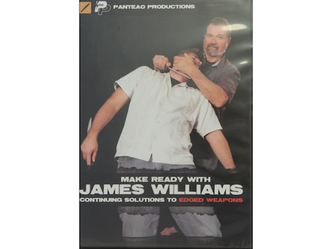 """Panteao """"Make Ready with James Williams:  Continuing Solutions to Edged Weapons"""" DVD"""