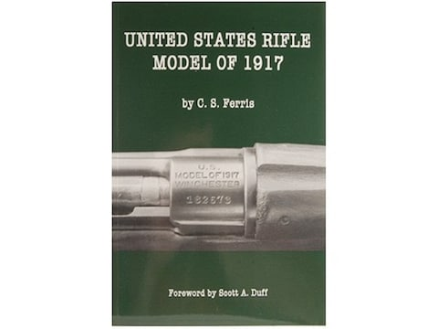 United States Rifle Model of 1917 by C. S. Ferris