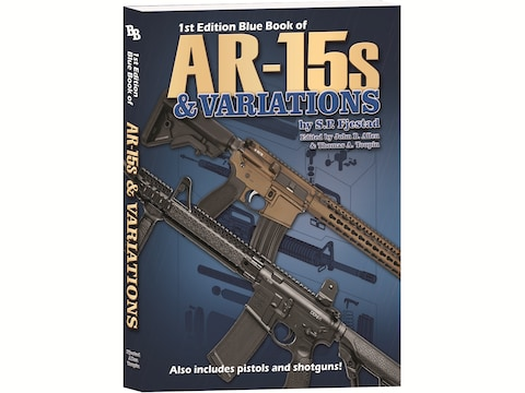 Blue Book of AR-15's Values 1st Edition by S.P. Fjestad