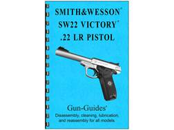 """Gun Guides Takedown Guide """"Smith & Wesson 22 Victory"""" Book"""